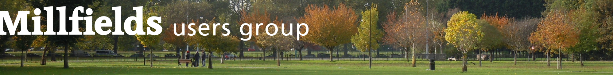Millfields Users Group